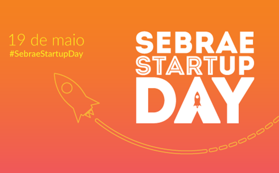 SEBRAE Start Up Day